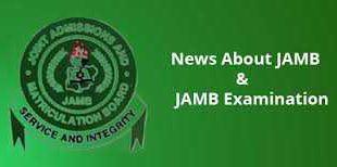 JAMB NEWS AND UPDATES